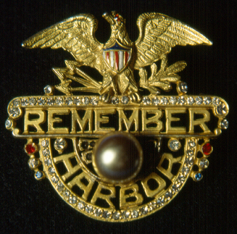 A Remember Pearl Harbor pin worn on the US WWII home front